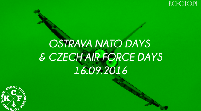 OSTRAVA NATO DAYS  CZECH AIR FORCE DAYS 2016